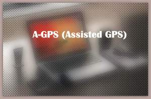 A-GPS (Assisted GPS)