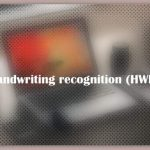 About Handwriting recognition (HWR)