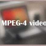 About MPEG-4 video