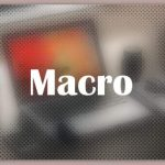 About Macro