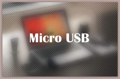 About Micro USB