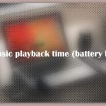 About Music playback time (battery life)