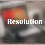 About Resolution
