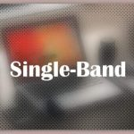 About Single-Band