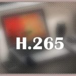About H.265