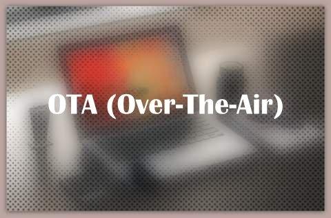 OTA (Over-The-Air)