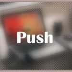 About Push
