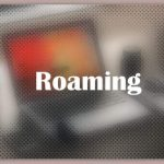 About Roaming