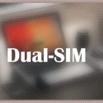 About Dual-SIM