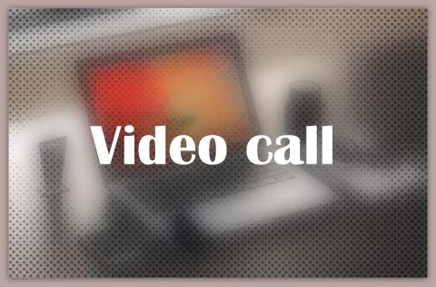 About Video call